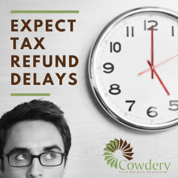 Expect Tax Refund Delays in your 2016 Tax Return Season
