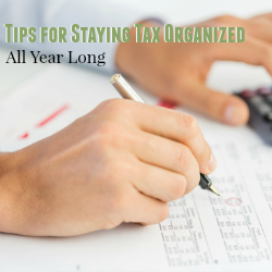 Tips for Staying Tax Organized all Year Long   Cowderytax.com #taxes