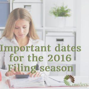 Important datesfor the 2016 Filing season   CowderyTax.com #taxes